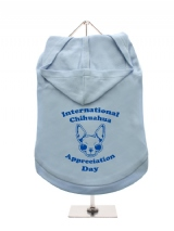''Chihuahua Appreciation Day'' Dog Hoodie / T-Shirts