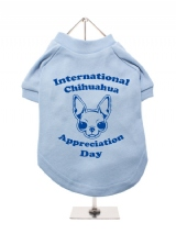 ''Chihuahua Appreciation Day'' Dog T-Shirt