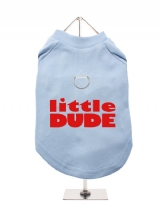 ''Little Dude'' Harness-Lined Dog T-Shirt