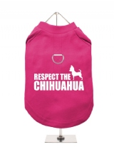 ''Respect The Chihuahua'' Harness-Lined Dog T-Shirt