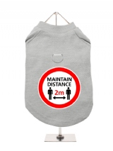 ''Maintain Distance'' Harness-Lined Dog T-Shirt