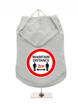 ''Maintain Distance'' Dog Hoodie / T-Shirts