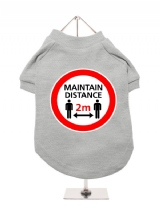 ''Maintain Distance'' Dog T-Shirt