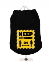 ''Keep Distance 2m'' Dog Hoodie / T-Shirts