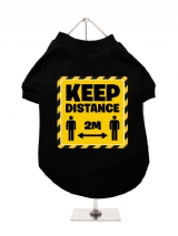 ''Keep Distance 2m'' Dog T-Shirt