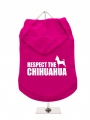 ''Respect The Chihuahua'' Dog Hoodie