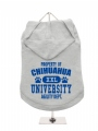 ''Property Of Chihuahua University'' Dog Hoodie