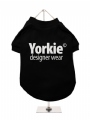 ''Yorkie Designer Wear'' Dog T-Shirt